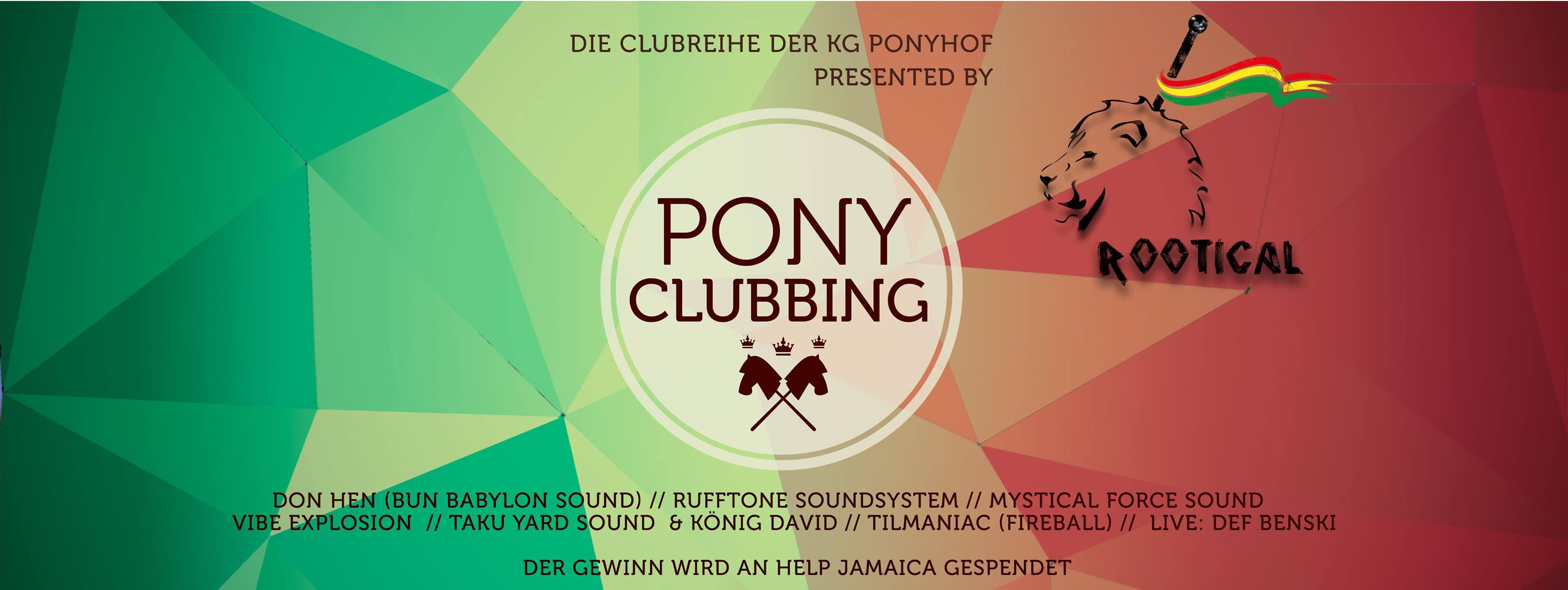 PonyClubbing meets Reggae | Fr. 19.10.2018 | Veedel Club